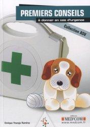 Souvent acheté avec Atlas des nouveaux animaux de compagnie, le Premiers conseils à donner en cas d'urgence