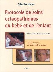 Souvent acheté avec Accouchement, le Protocole de soins ostéopathiques du bébé et de l'enfant