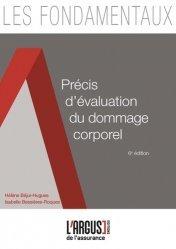 Dernières parutions dans Les fondamentaux de l'assurance, Précis d'évaluation du dommage corporel. 6e édition https://fr.calameo.com/read/005370624e5ffd8627086