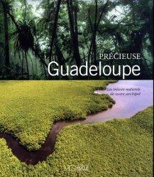 Dernières parutions sur Amérique, Précieuse guadeloupe - Les trésors naturels de notre archipel