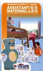 Souvent acheté avec Le guide pratique de l'assistante maternelle, le Prévention et gestes de 1ers secours assistant(e)s maternel(le)s