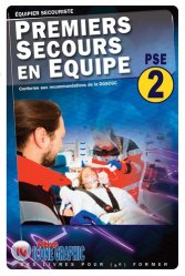 Dernières parutions sur Secourisme, Premier secours en équipe PSE2