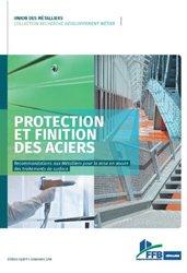 Dernières parutions sur Matériaux, Protection et finition des aciers - Recommandations aux métalliers pour la mise en oeuvre des traitements de surface