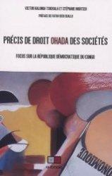Dernières parutions sur Droit des sociétés, Précis de droit OHADA des sociétés. Focus sur la république démocratique du Congo