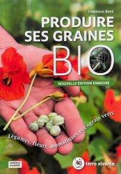 Dernières parutions sur Jardinage biologique - Biodynamie, Produire ses graines bio