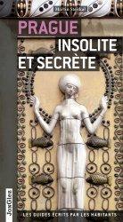 Dernières parutions dans Les guides écrits par les habitants, Prague insolite et secrète