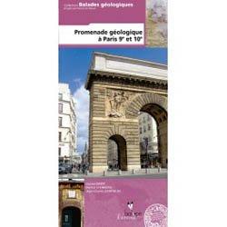 Dernières parutions dans Balades géologiques, Promenade géologique à Paris 9 et 10