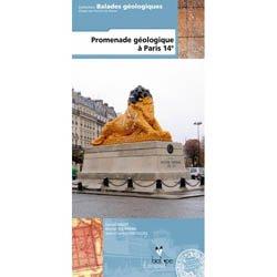 Dernières parutions sur Guides géologiques, Promenade géologique à Paris 14