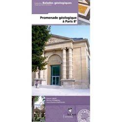 Dernières parutions dans Balades géologiques, Promenade géologique à Paris 8ème