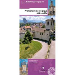 Dernières parutions dans livres régionaux, Promenade géologique à Grenoble