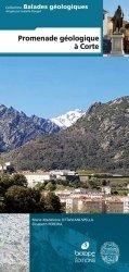 Dernières parutions sur Cartes et guides géologiques, Promenade géologique à Corte