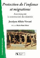 Dernières parutions sur Protection de l'enfance - Éducation spécialisée, Protection de l'enfance et migrations : quels enjeux identitaires