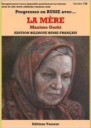 Dernières parutions sur Langues et littératures étrangères, Progressez en russe grâce à La Mère de Maxime Gorki