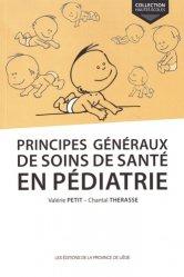 Dernières parutions sur Diagnostics et thérapeutiques pédiatriques, Principes généraux de soins de santé en pédiatrie