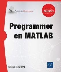 Dernières parutions dans Ressources informatiques, Programmer en MATLAB