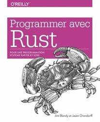 Dernières parutions sur Techniques de programmation, Programmer avec Rust