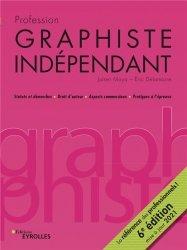 Dernières parutions sur Graphisme, Profession graphiste indépendant, 6e édition