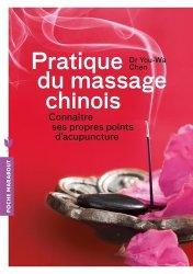 Souvent acheté avec Massages du monde, le Pratique du massage chinois