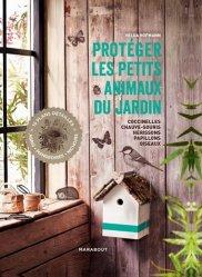 Dernières parutions sur Aménager et décorer, Protéger les petits animaux du jardin