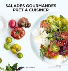 Dernières parutions sur Salades, Prêt à cuisiner. Salades Gourmandes