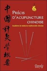 Souvent acheté avec Manuel pratique de psychoénergétique chinoise, le Précis d'acuponcture chinoise
