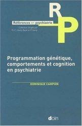 Dernières parutions dans Références en psychiatrie, Programmation génétique, comportements et cognition en psychiatrie