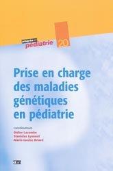 Souvent acheté avec La prise en charge psychomotrice du nourrisson et du jeune enfant, le Prise en charge des maladies génétiques en pédiatrie