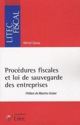 Dernières parutions dans Litec fiscal, Procédures fiscales et loi de sauvegarde des entreprises