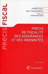 Nouvelle édition Précis de fiscalité des assurances et des indemnités. 3e édition