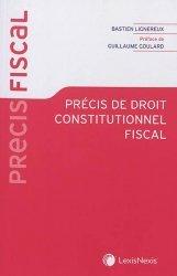 Dernières parutions sur Droit fiscal, Précis de droit constitutionnel fiscal