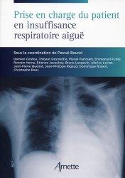 Souvent acheté avec Hépatologie aiguë en anesthésie, réanimation, urgence, le Prise en charge du patient en insuffisance respiratoire aiguë
