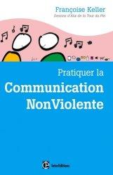 Souvent acheté avec Pratique de la Communication Non Violente, le Pratiquer la Communication Non Violente au quotidien