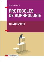 Dernières parutions dans Corps et Santé, Protocoles de sophrologie