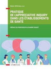 Dernières parutions dans Accompagnement et coaching, Pratique de l'Appreciative Inquiry dans les établissements de santé