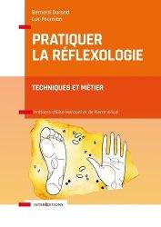 Dernières parutions sur Réflexologie - Sophrologie - Acupression, Pratiquer la réflexologie