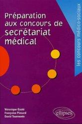 Dernières parutions sur Secrétaire médicale, Préparation aux concours de secrétariat médical