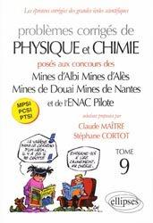 Dernières parutions sur Concours chimie, Problèmes corrigés de Physique et Chimie Tome 9
