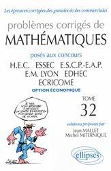 Souvent acheté avec 8 ans de sujets corrigés de mathématiques posés aux concours HEC, ESSEC, ESCP Europe, EM Lyon, EDHEC, le Problèmes corrigés de Mathématiques posés aux concours HEC, ESSEC, ESCP-EAP, EM Lyon, EDHEC, ECRICOME option économiques