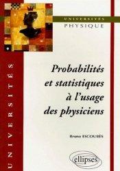 Dernières parutions dans universités, Probabilités et statistiques à l'usage des physiciens