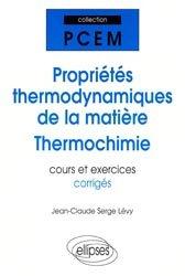 Souvent acheté avec Biologie cellulaire, le Propriétés thermodynamiques de la matière