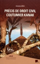 Dernières parutions sur Introduction au droit civil, Précis de droit civil coutumier kanak. 4e édition revue et augmentée