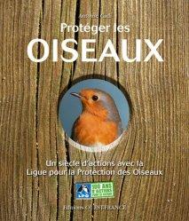 Dernières parutions sur Protection des espèces, Protéger les oiseaux