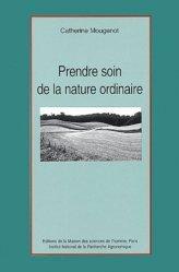Dernières parutions dans Natures sociales, Prendre soin de la nature ordinaire