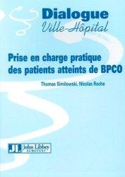 Souvent acheté avec Guide pratique de l'asthme, le Prise en charge pratique des patients atteints de BPCO