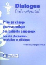 Souvent acheté avec Femme enceinte : conseils en officine, le Prise en charge pharmaceutique des patients cancéreux