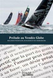 Dernières parutions sur Récits de mer, Prélude littéraire au Vendée Globe