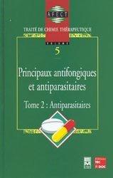 Dernières parutions dans Traité de chimie thérapeutique , Principaux antifongiques et antiparasitaires