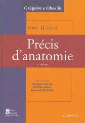 Souvent acheté avec Initiation à la connaissance du médicament UE 6 - Optimisé Paris V, le Précis d'anatomie en deux volumes : Tome 2  - Atlas et Texte