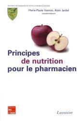 Souvent acheté avec Le conseil associé  Tome 1 : à une ordonnance, le Principes de nutrition pour le pharmacien