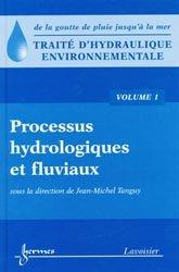 Souvent acheté avec Hydrologie fluviale, le Traité d'hydraulique environnementale  VOL 1